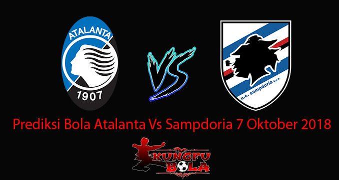 Prediksi Bola Atalanta Vs Sampdoria 7 Oktober 2018