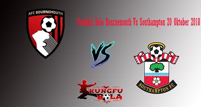 Prediksi Bola Bournemouth Vs Southampton 20 Oktober 2018