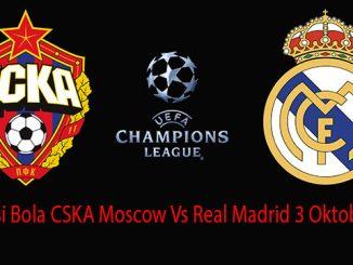 Prediksi Bola CSKA Moscow Vs Real Madrid 3 Oktober 2018