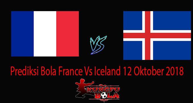 Prediksi Bola France Vs Iceland 12 Oktober 20188