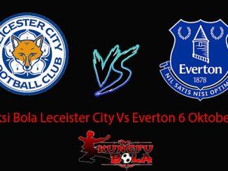 Prediksi Bola Leceister City Vs Everton 6 Oktober 2018