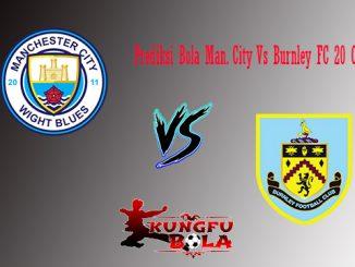 Prediksi Bola Man city vs burnley