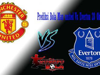 Prediksi Bola Man United Vs Everton 28 Oktober 2018