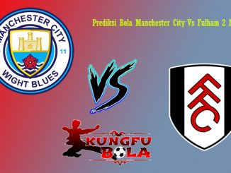 Prediksi Bola Manchester City Vs Fulham 2 November 2018