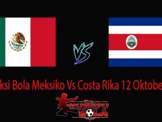 Prediksi Bola Meksiko Vs Costa Rika 12 Oktober 2018