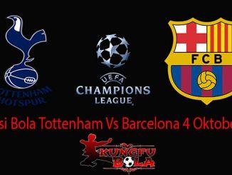 Prediksi Bola Tottenham Vs Barcelona 4 Oktober 2018