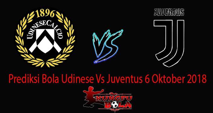 Prediksi Bola Udinese Vs Juventus 6 Oktober 2018