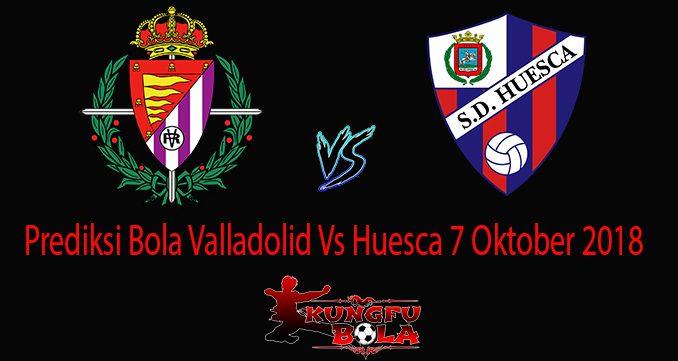 Prediksi Bola Valladolid Vs Huesca 7 Oktober 2018