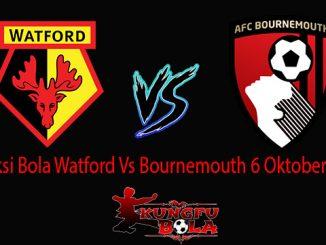 Prediksi Bola Watford Vs Bournemouth 6 Oktober 2018
