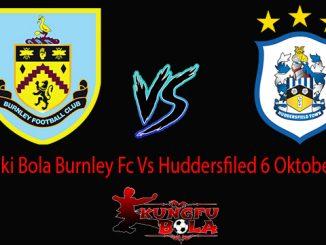 Prediski Bola Burnley Fc Vs Huddersfiled 6 Oktober 2018