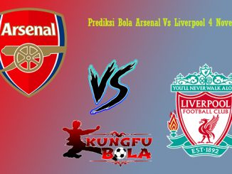 Prediksi Bola Arsenal Vs Liverpool 4 November 2018