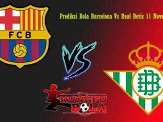 Prediksi Bola Barcelona Vs Real Betis 11 November 2018