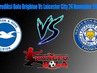 Prediksi Bola Brighton Vs Leicester City 24 November 2018