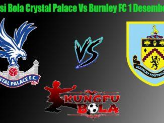 Prediksi Bola Crystal Palace Vs Burnley FC 1 Desember 2018