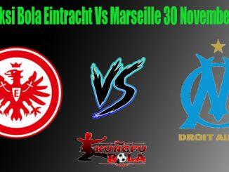 Prediksi Bola Eintracht Vs Marseille 30 November 2018