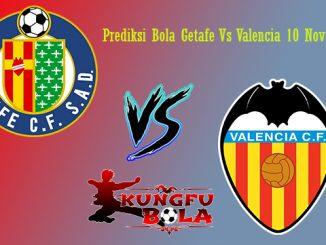 Prediksi Bola Getafe Vs Valencia 10 November 2018