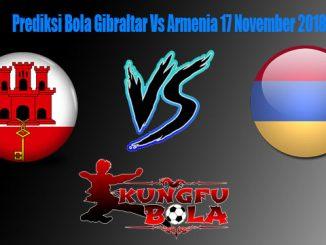 Prediksi Bola Gibraltar Vs Armenia 17 November 2018