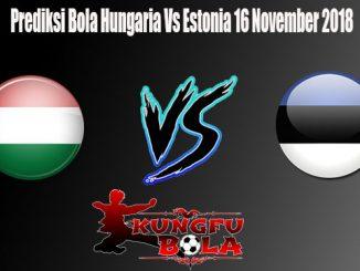 Prediksi Bola Hungaria Vs Estonia 16 November 2018