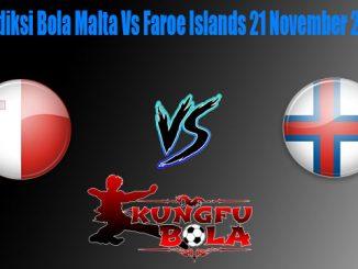 Prediksi Bola Malta Vs Faroe Islands 21 November 2018