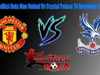 Prediksi Bola Man United Vs Crystal Palace 24 November 2018