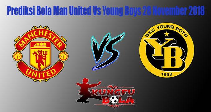 Prediksi Bola Man United Vs Young Boys 28 November 2018