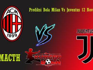 Prediksi Bola Milan Vs Juventus 12 November 2018