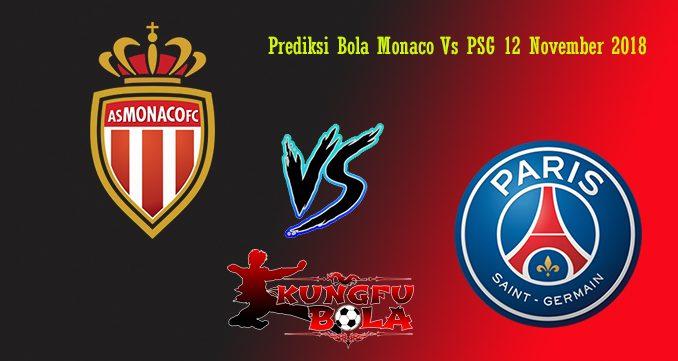 Prediksi Bola Monaco Vs PSG 12 November 2018