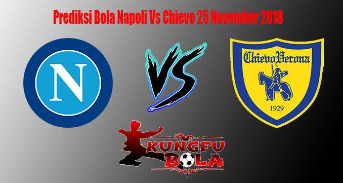 Prediksi Bola Napoli Vs Chievo 25 November 2018