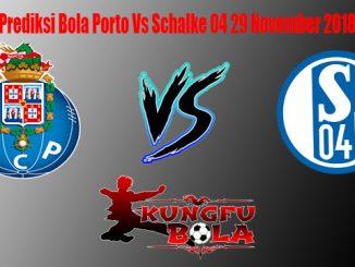 Prediksi Bola Porto Vs Schalke 04 29 November 2018