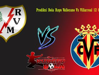 Prediksi Bola Rayo Vallecano Vs Villarreal 12 Oktober 2018