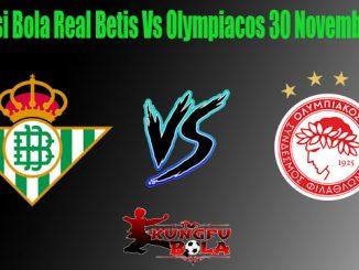 Prediksi Bola Real Betis Vs Olympiacos 30 November 2018
