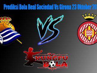 Prediksi Bola Real Sociedad Vs Girona 23 Oktober 2018
