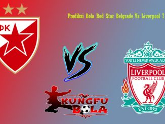Prediksi Bola Red Star Belgrade Vs Liverpool 7 Oktober 2018