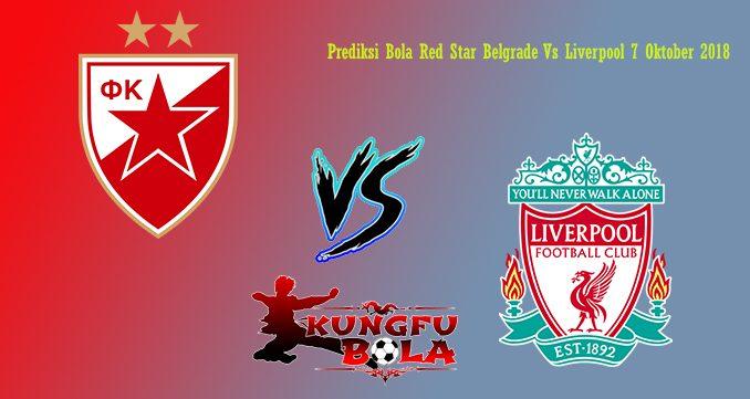 Prediksi Bola Red Star Belgrade Vs Liverpool 7 Oktober 2018