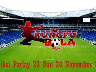 Prediksi Parlay 23 Dan 24 November 2018