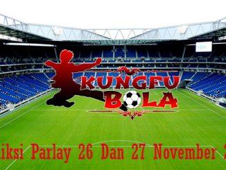 Prediksi Parlay 26 Dan 27 November 2018