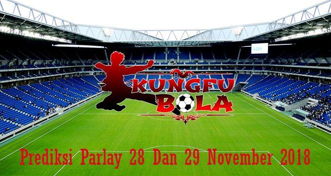 Prediksi Parlay 28 Dan 29 November 2018