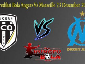 Prediksi Bola Angers Vs Marseille 23 Desember 2018