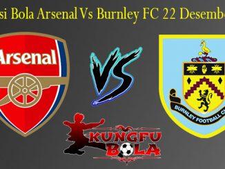 Prediksi Bola Arsenal Vs Burnley FC 22 Desember 2018