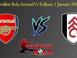 Prediksi Bola Arsenal Vs Fulham 1 Januari 2019