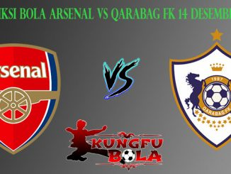 Prediksi Bola Arsenal Vs Qarabag FK 14 Desember 2018