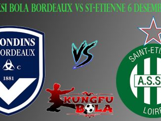 Prediksi Bola Bordeaux Vs St-Etienne 6 Desember 2018