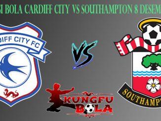 Prediksi Bola Cardiff City Vs Southampton 8 Desember 2018