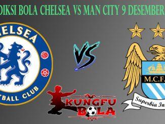 Prediksi Bola Chelsea Vs Man City 9 Desember 2018