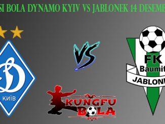 Prediksi Bola Dynamo Kyiv Vs Jablonek 14 Desember 2018