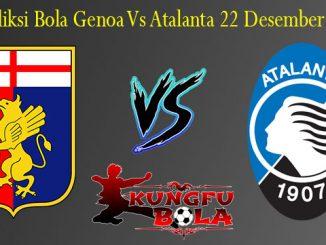 Prediksi Bola Genoa Vs Atalanta 22 Desember 2018