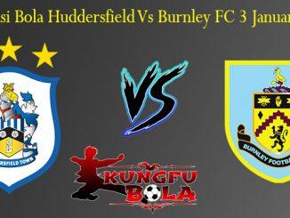 Prediksi Bola Huddersfield Vs Burnley FC 3 Januari 2019