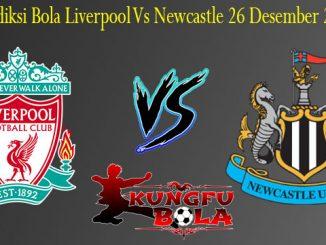 Prediksi Bola Liverpool Vs Newcastle 26 Desember 2018