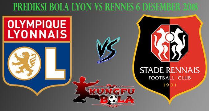 Prediksi Bola Lyon Vs Rennes 6 Desember 2018