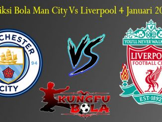 Prediksi Bola Man City Vs Liverpool 4 Januari 2019